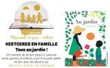 Histoires en famille Tous au jardin !