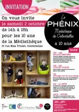 INVITATION > 10 ans de la Médiathèque Le Phénix