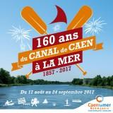 Les festivités du 160ème anniversaire du canal de Caen à la mer
